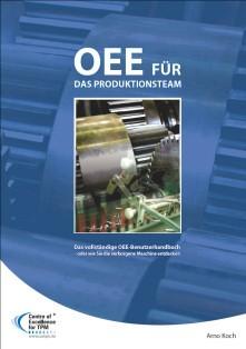 OEE Buch - Koch: OEE für das produktionsteam